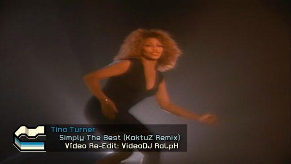 Tina Turner - Simply The Best (KaktuZ Remix)