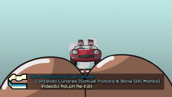 Don Patricio Ft Cruz Cafuné - Contando Lunares (Samuel Pomata & Bone GDS Mambo Remix)
