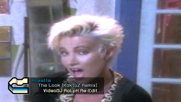 Roxette - The Look (KaktuZ Remix)