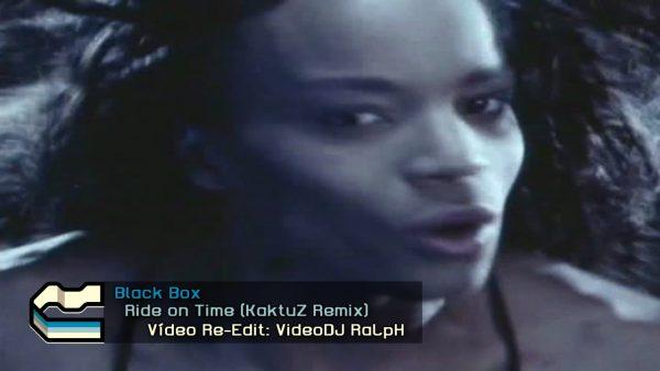 Black Box - Ride on Time (KaktuZ Remix)
