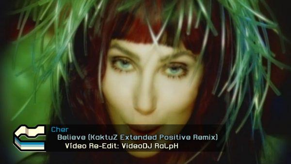 Cher - Believe (KaktuZ Extended Positive Remix)