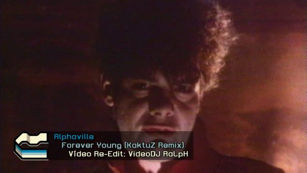 Alphaville - Forever Young (KaktuZ Remix)