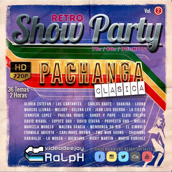 VideoDJ RaLpH - Retro Show Party - Pachanga Clasica Vol 02