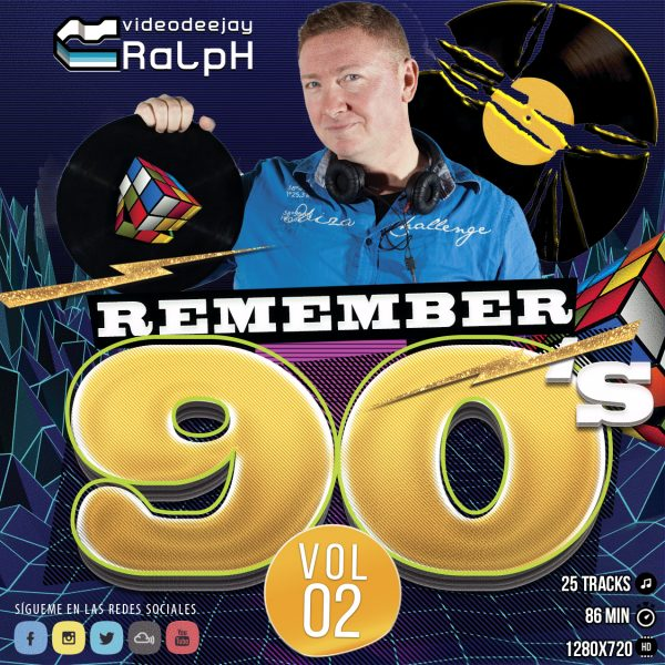 VideoDJ RaLpH - Remember 90s Vol 02