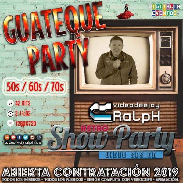 VideoDJ RaLpH - Guategue Party
