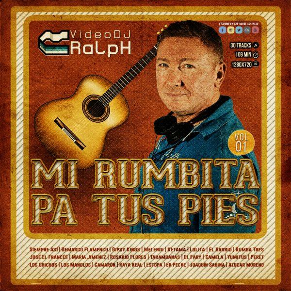 VideoDJ RaLpH - Mi rumbita pa tus pies Vol 01