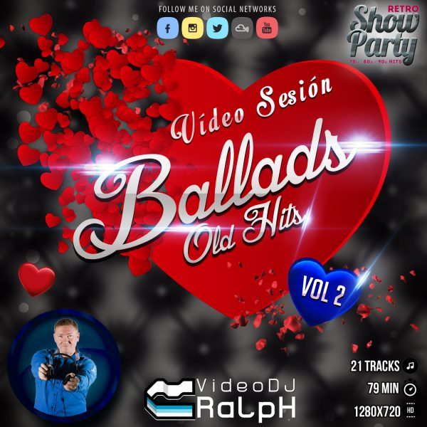 VideoDJ RaLpH - Ballads Old Hits Vol 2