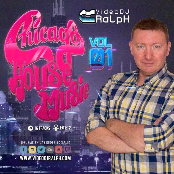 VideoDJ RaLpH - Chicago House Music Vol 1