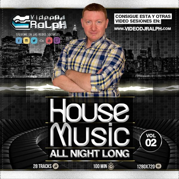VideoDJ RaLpH - House Music All Night Long Vol 02