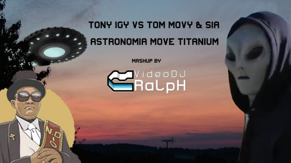 Tony Igy Vs Tom Movy & Sia - Astronomia Move Titanium