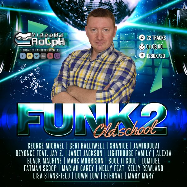 VideoDJ RaLpH - Funky Old School Vol 2