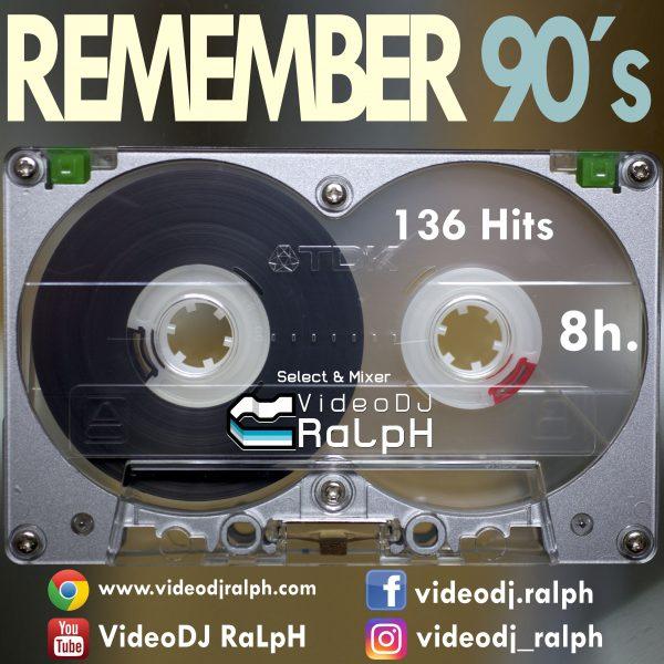 VideoDJ RaLpH - Mega Session Remember 90s