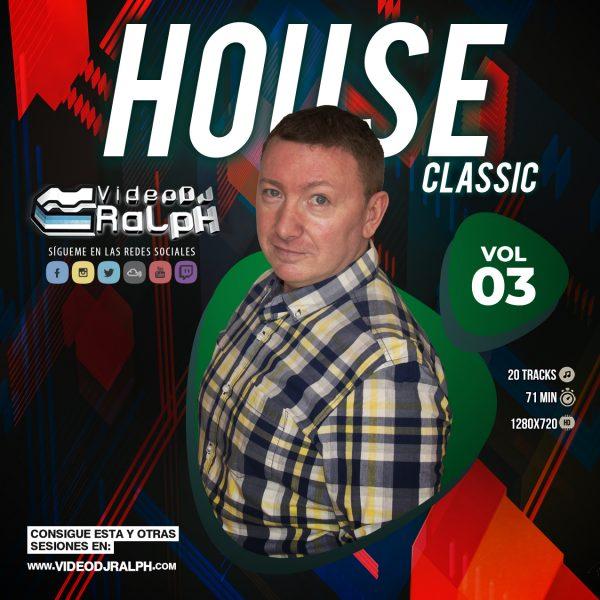 VideoDJ RaLpH - House Classic Vol 03