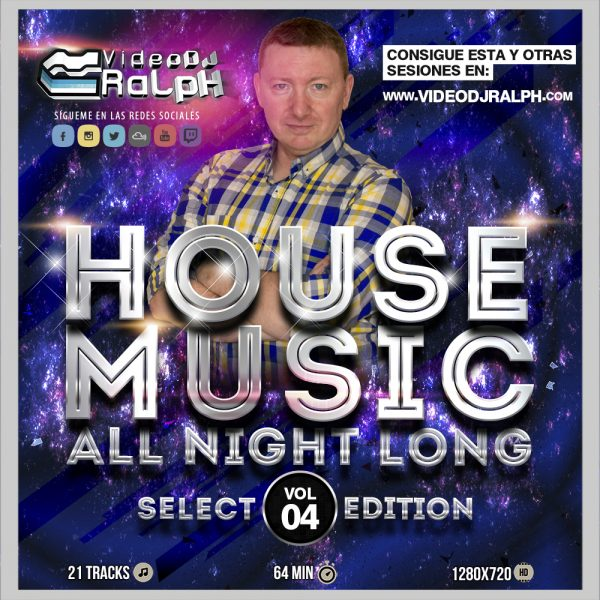 VideoDJ RaLpH - House Music All Night Long Vol 4 (Select Edition)