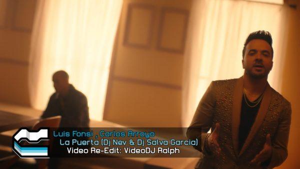 Carlos Arroyo, Luis Fonsi - La Puerta [VideoDJ RaLpH] [Dj Nev & Dj Salva Garcia]