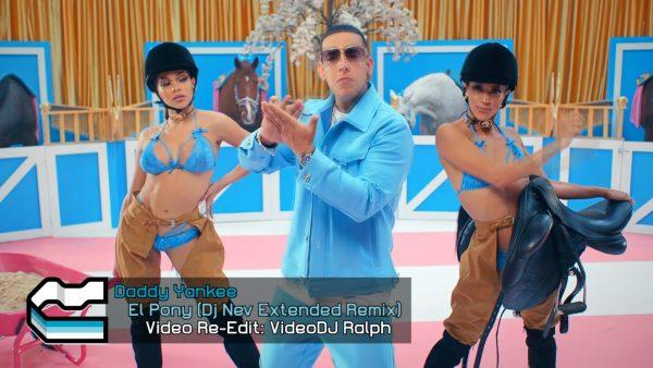Daddy Yankee - El Pony [VideoDJ RaLpH] [Dj Nev Extended Remix]