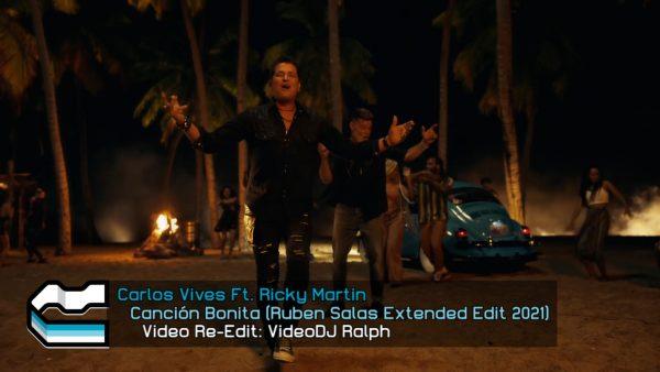 Carlos Vives Ft. Ricky Martin - Cancion Bonita (Ruben Salas Extended Edit 2021)