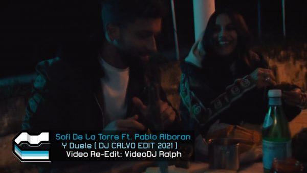 Sofi De La Torre Ft. Pablo Alboran - Y Duele