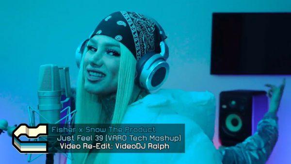 Fisher x Snow The Product - Just Feel 39 (VARO Tech Mashup 127Bpm)