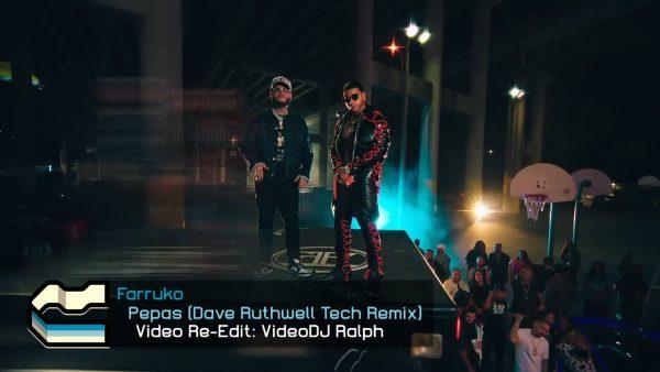 Farruko - Pepas [VideoDJ RaLpH] [Dave Ruthwell Tech Remix]